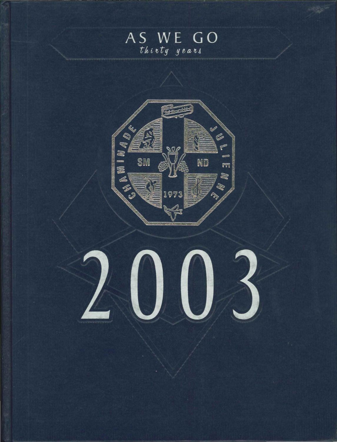 Chaminade Julienne High School Yearbook 2003 By Chaminade Julienne Catholic High School Issuu