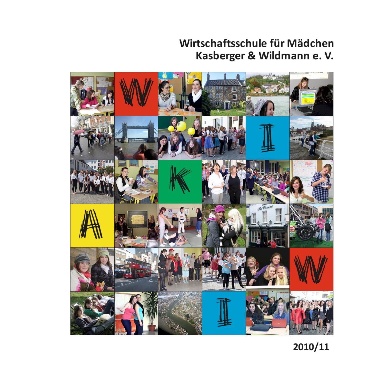 WiKaWi Jahresbericht 2010-2011 by Private Schulen Kasberger-Wildmann ...