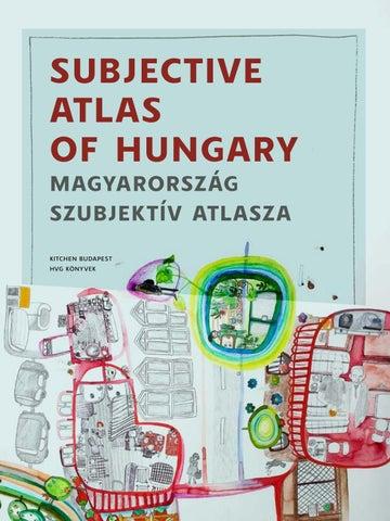 subjective atlas of hungary magyarország szubjektív atlasza Kitchen Budapest  HVG Köny vek ee20d7684a