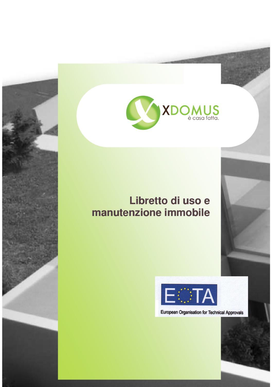 Libretto di uso e manutenzione immobile xdomus by xdomus srl issuu - Diritto d uso immobile ...