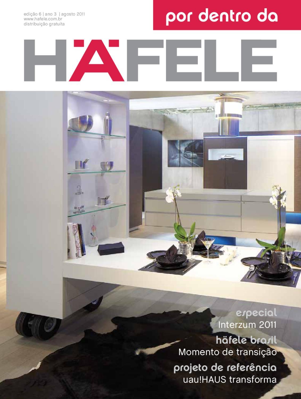Por Dentro da Häfele Ed  6 by Häfele Brasil Ltda - issuu
