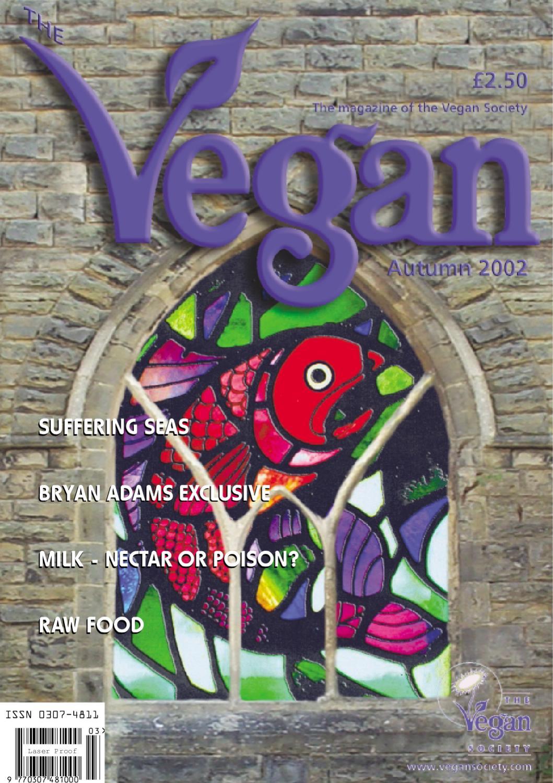 The vegan autumn 2002 by the vegan society issuu