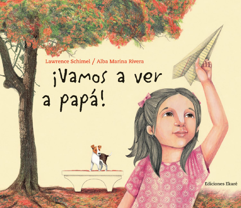 Vamos a ver a papá! by Ediciones Ekaré - issuu