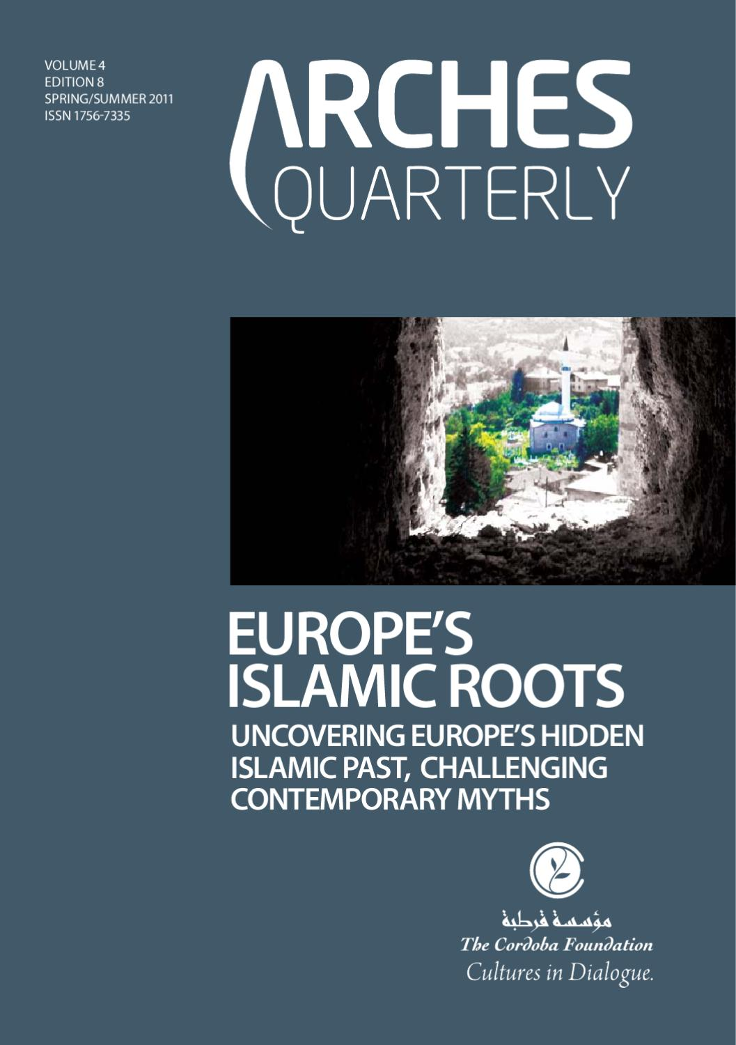 Arches Vol 4 Edition 8: Europe's Islamic Roots by The Cordoba Foundation -  issuu