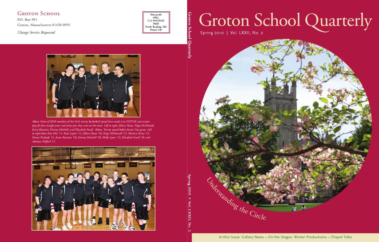 Groton School Quarterly, Spring 2010 by Groton School - issuu