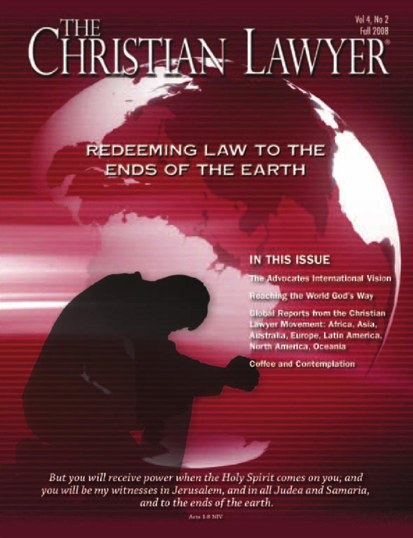 Christian Legal Society: Fall 2008 By Christian Legal
