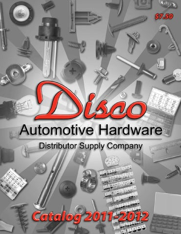 Disco Automotive Catalog By Mudge Fasteners Inc Issuu
