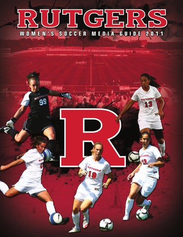 2011 Rutgers Women S Soccer Media Guide By Rutgers Athletics Issuu