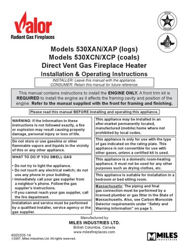 Valor gas fireplaces by smoke fire issuu models 530xanxap logs models 530xcnxcp coals direct vent gas fireplace heater installation operating instructions installer leave this manual with publicscrutiny Choice Image