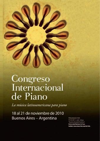 Congreso internacional de piano by congreso piano issuu la msica latinoamericana para piano 181920 y 21 de noviembre de 2010 buenos aires argentina fandeluxe Images