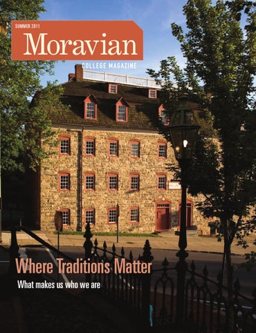 Moravian Campus Map.Moravian College Magazine Summer 2011 By Moravian College Issuu