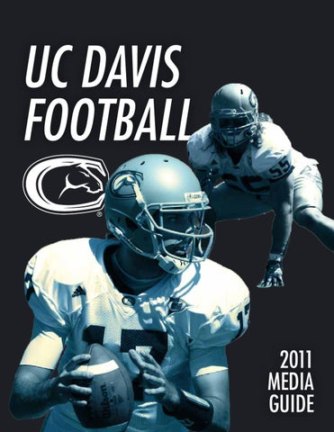 2011 Uc Davis Football Media Guide By Michael Robles Issuu