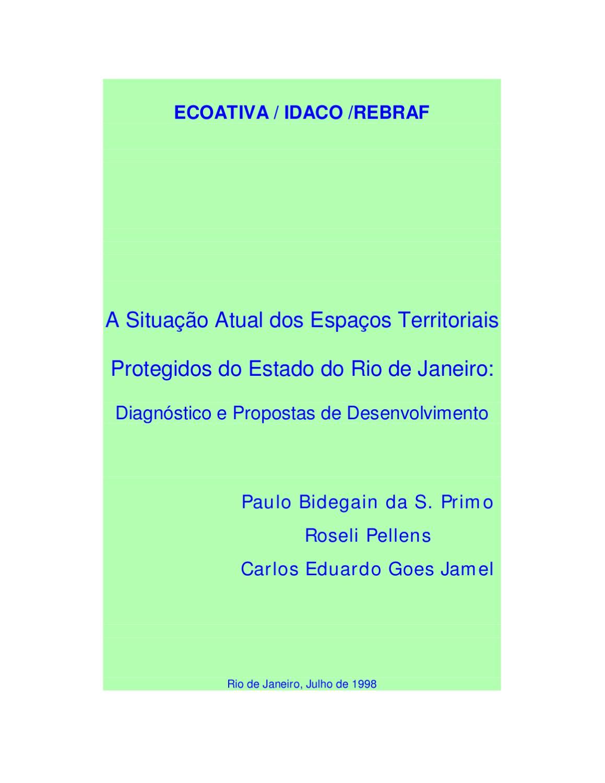 cf8247504c5 Situação dos Espaços Territoriais Protegidos do Estado do Rio de Janeiro  Parte I  by Paulo Bidegain - issuu