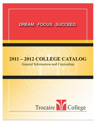 2011 2012 college catalog by trocaire college issuu inquiries mailing addresses main campus trocaire college 360 choate avenue buffalo ny 14220 2094 fandeluxe Images