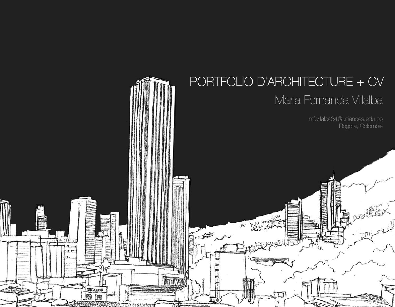 portfolio d u0026 39 architecture   cv  fran u00e7ais  by maria fernanda villalba mu u00f1oz