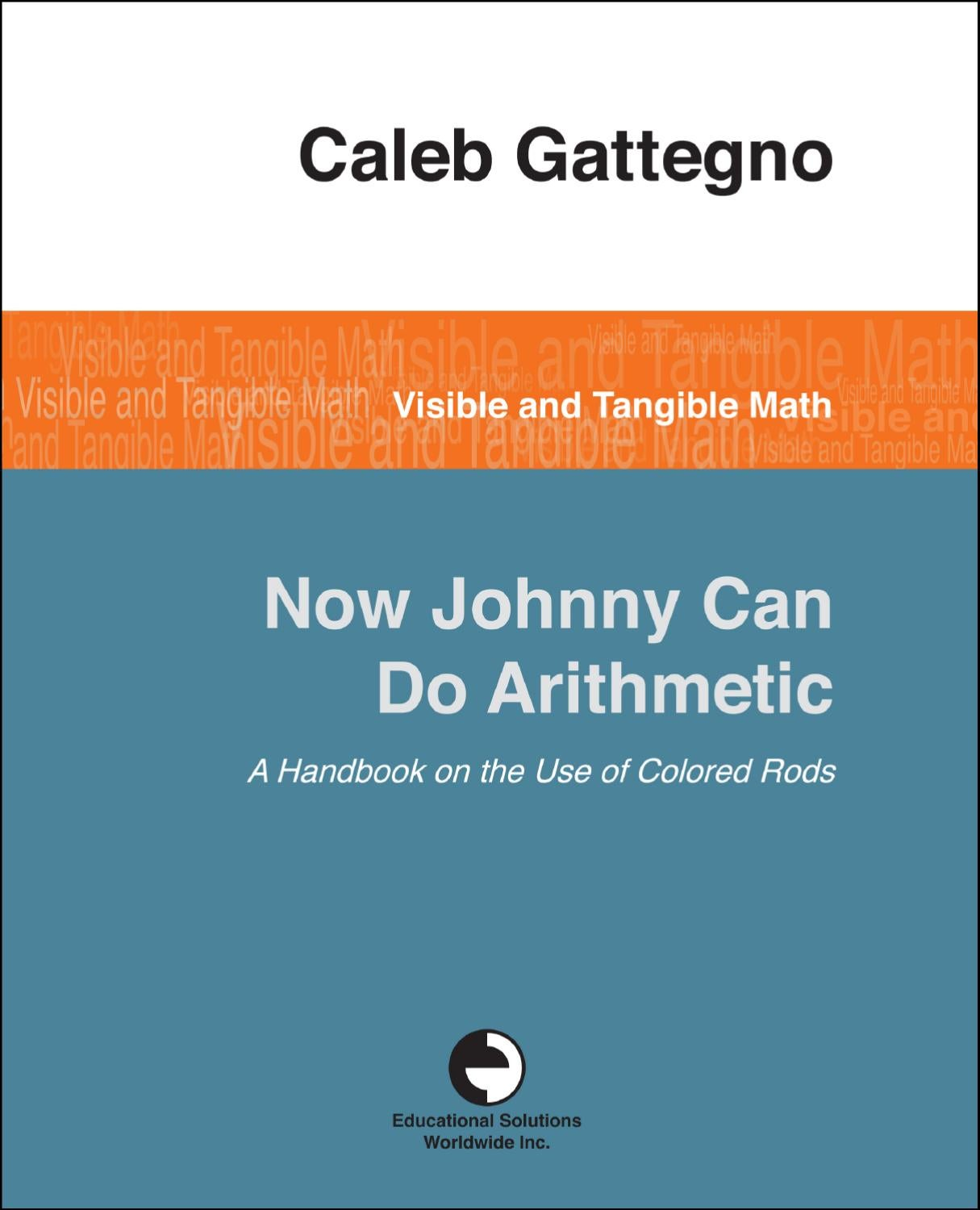 Now Johnny Can Do Arithmetic by Educational Solutions Worldwide Inc ...
