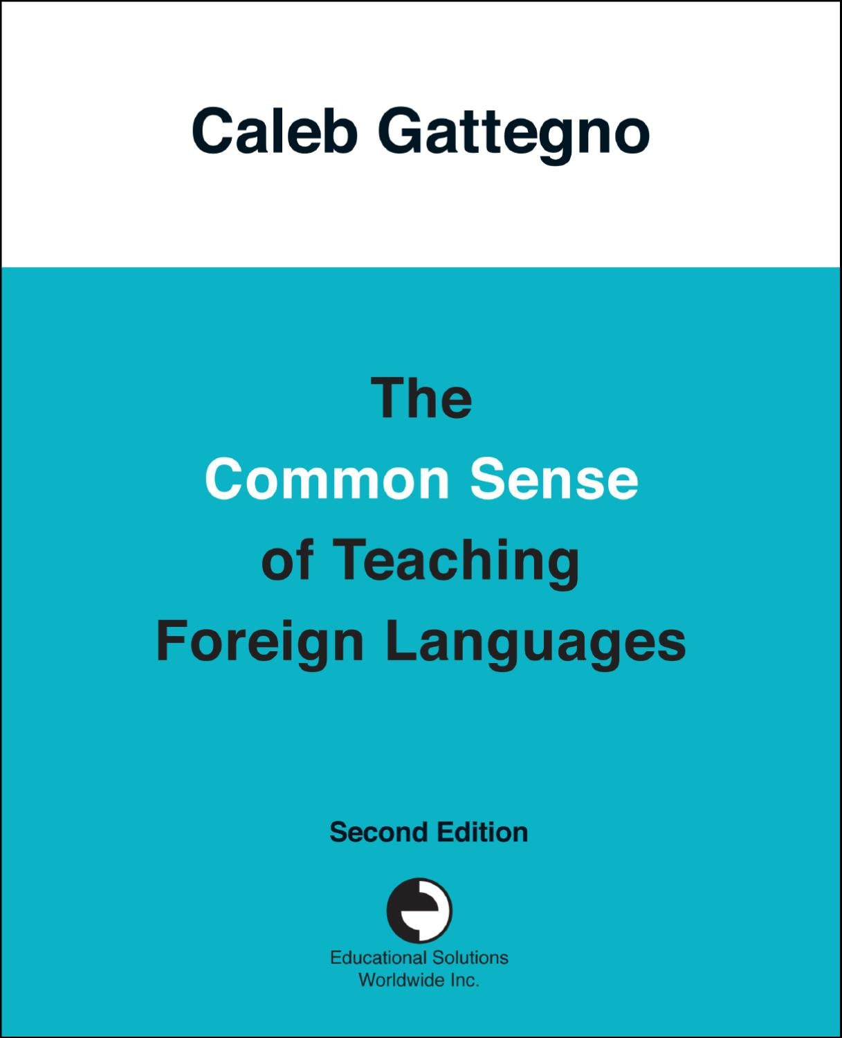 The Common Sense of Teaching Foreign Languages by Educational ...