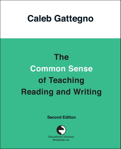 The Common Sense of Teaching Reading and Writing by Educational ...