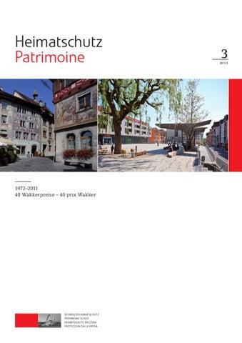 Heimatschutz/Patrimoine, 3-2011 by Schweizer Heimatschutz - issuu