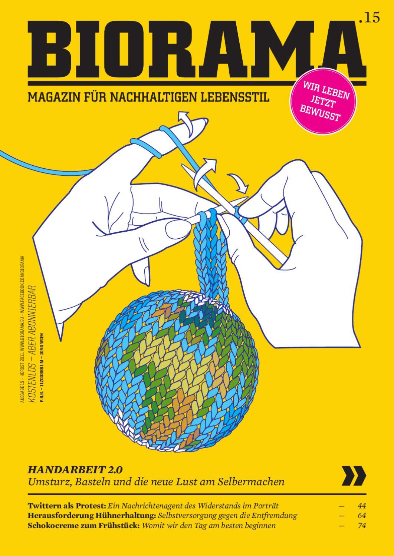 Biorama #15 by BIORAMA – Magazine for sustainable lifestyle - issuu