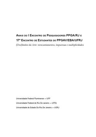 ANAIS DO I ENCONTRO DE PESQUISADORES PPGA RJ E 17° ENCONTRO DE ESTUDANTES  DO PPGAV EBA UFRJ  Des limites da Arte  reencantamentos, ... bffcce7843