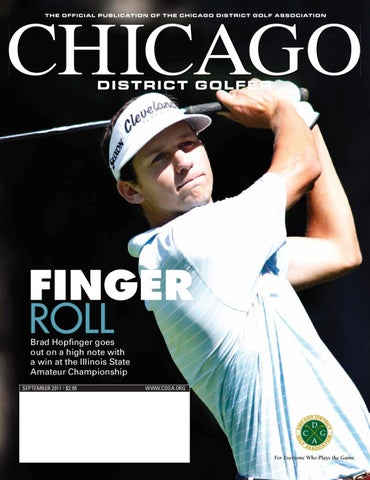 FINGER ROLL Brad Hopfinger Goes Out On A High Note With Win At The Illinois State Amateur Championship