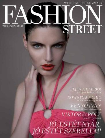 dbc4670355 FashionStreet Magazin 2008. nyár by Fashionstreet Ltd. - issuu