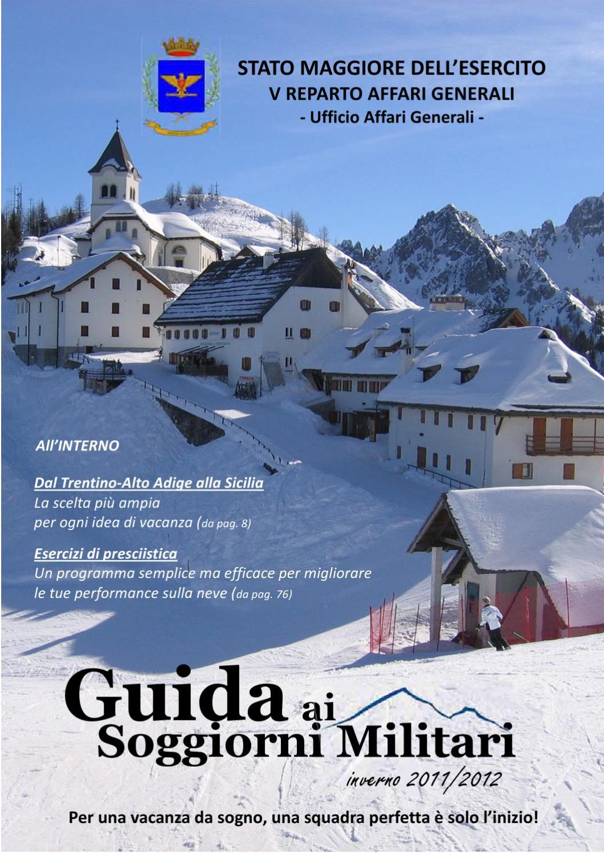 Guida ai soggiorni militari edizione invernale 2011/2012 by ...