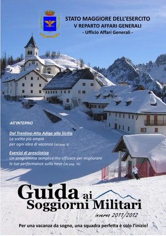 Guida ai soggiorni militari edizione invernale 2011/2012 by federico ...