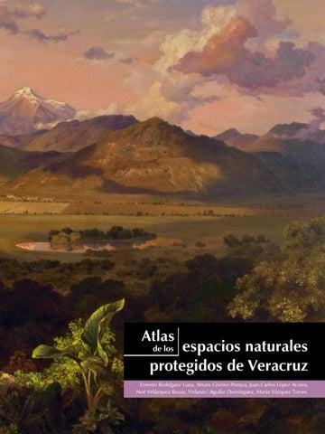 Atlas de los Espacios Naturales Protegidos de Veracruz by CITRO ... 2627b56f06d