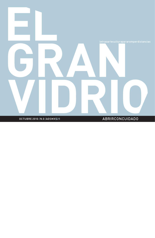 El Gran Vidrio #0 by El Vidrio - issuu