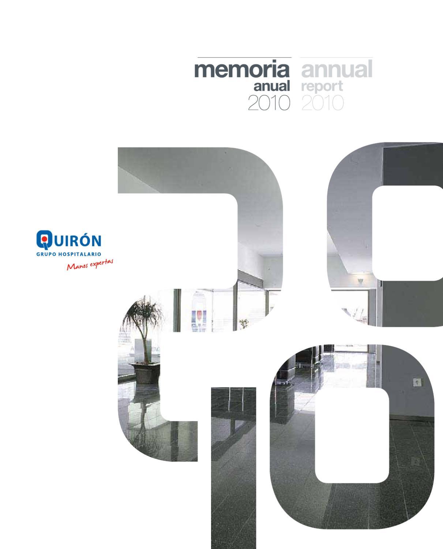 Memoria anual corporativa de Grupo Hospitalario Quirón 2010. by ...