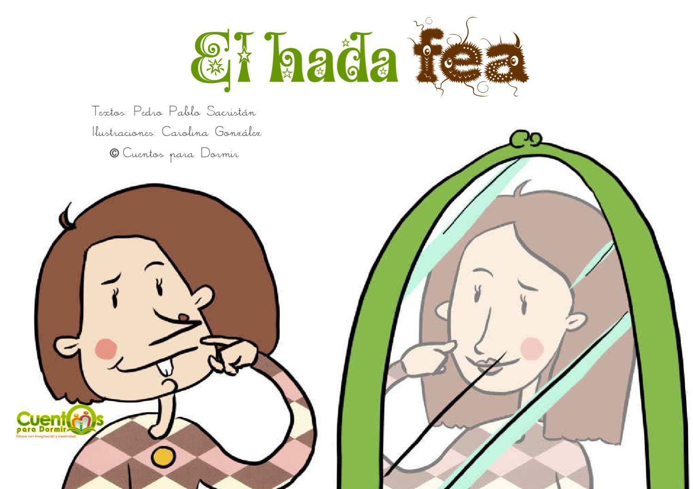 El Hada Fea Cuento infantil ilustrado by Cuentopia Educativa SL