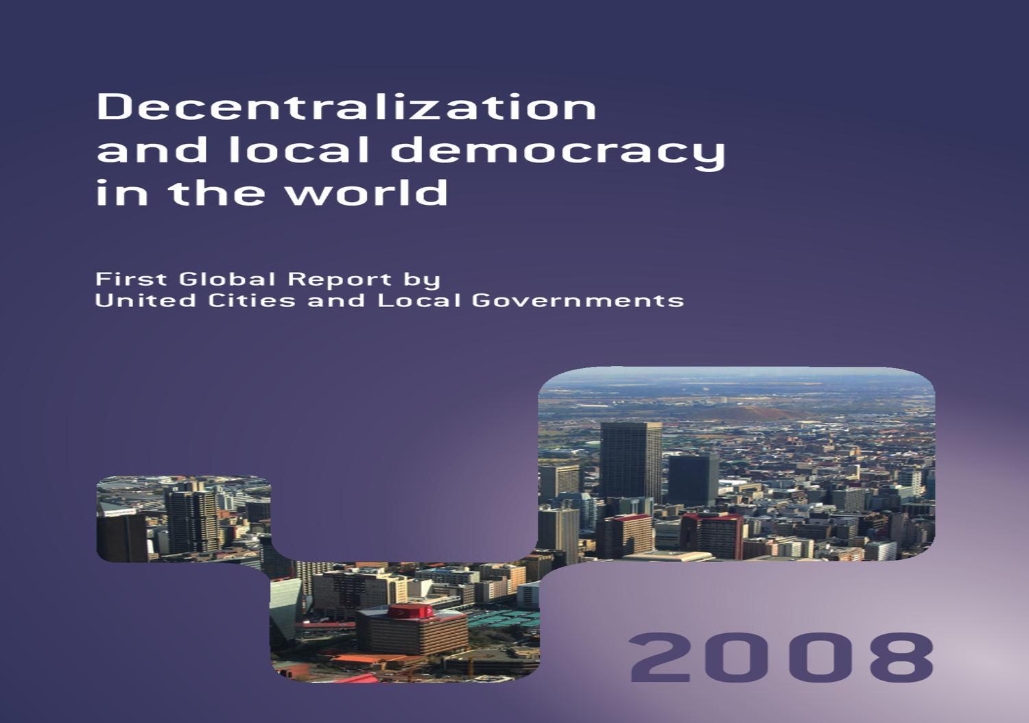 Decentralization And Local Democracy In The World By UCLG GOLD