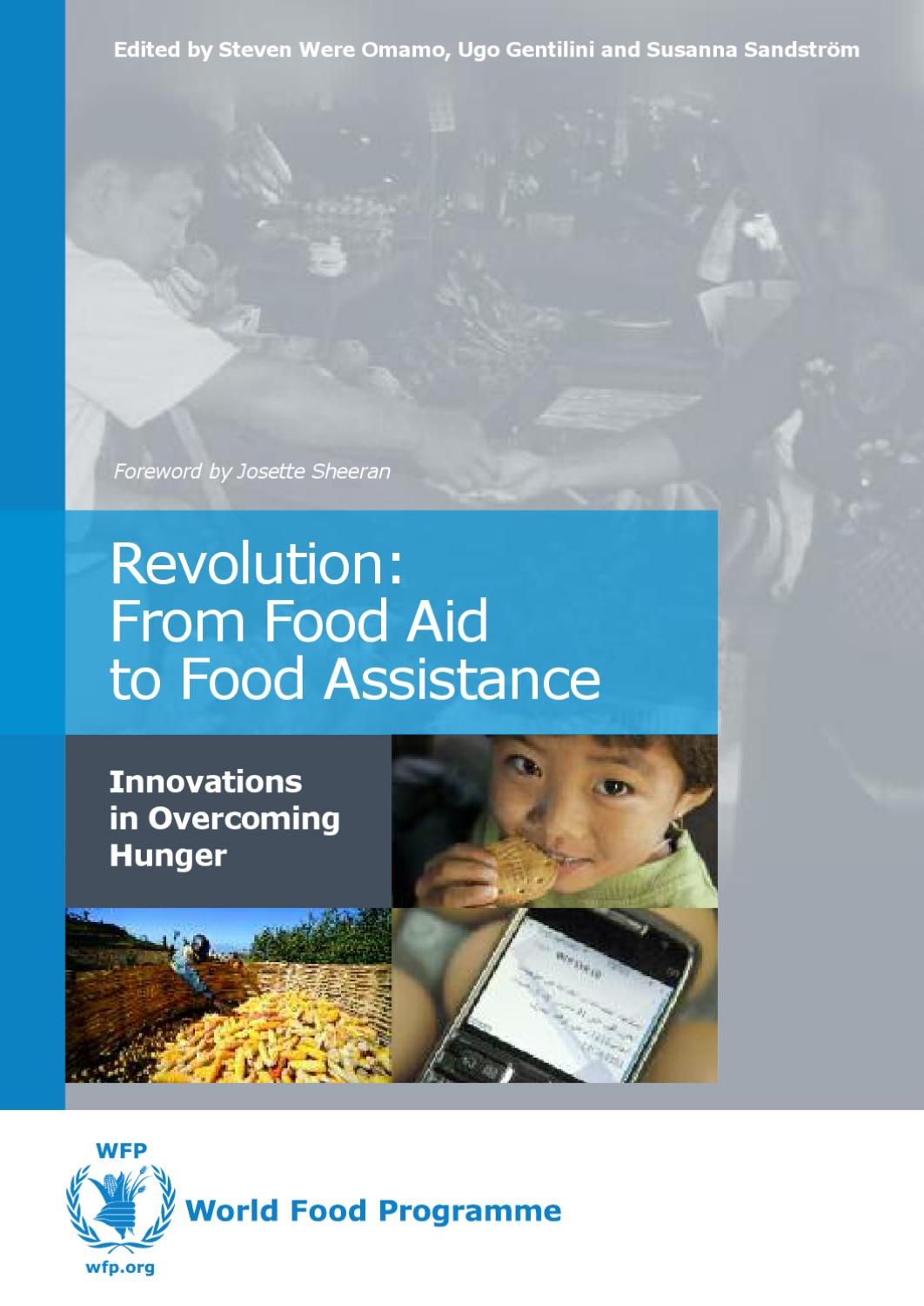 Revolution: From Food Aid to Food Assistance  World Food