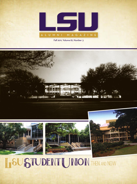 LSU Alumni Magazine - Fall 2011 by LSU Alumni Association - issuu a5babda7d