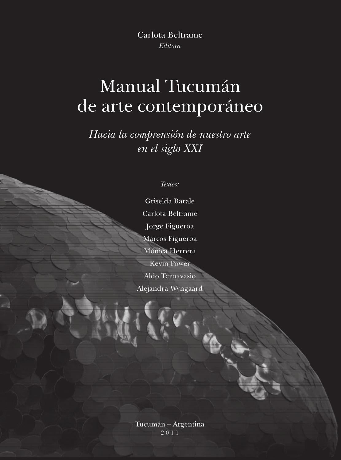 Manual Tucuman De Arte Contemporaneo By Entecultural Tucuman Issuu