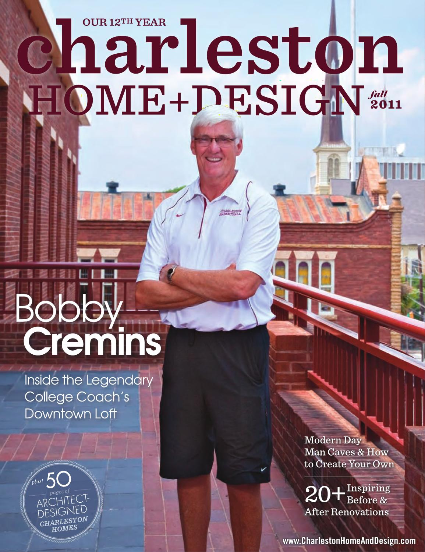 Charleston Home + Design Magazine   Fall 2011 By Charleston Home And Design  Magazine   Issuu