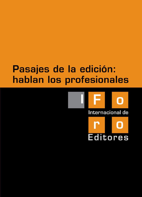 Memoria del I Foro Internacional de Editores y Profesionales del ...
