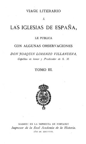 Viage literario a las iglesias de España. Tomo III. Segorbe by ...