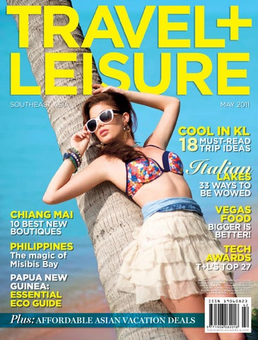 1b6ed4480a1 May 2011 by Travel + Leisure Southeast Asia - issuu