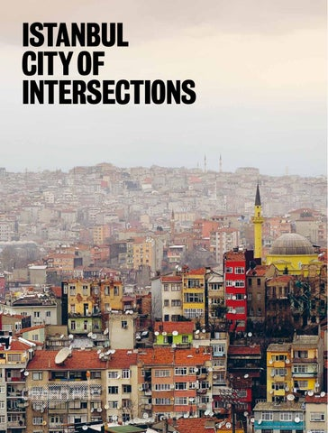 8f9cb56815091 Istanbul: City of Intersections by LSE Cities - issuu