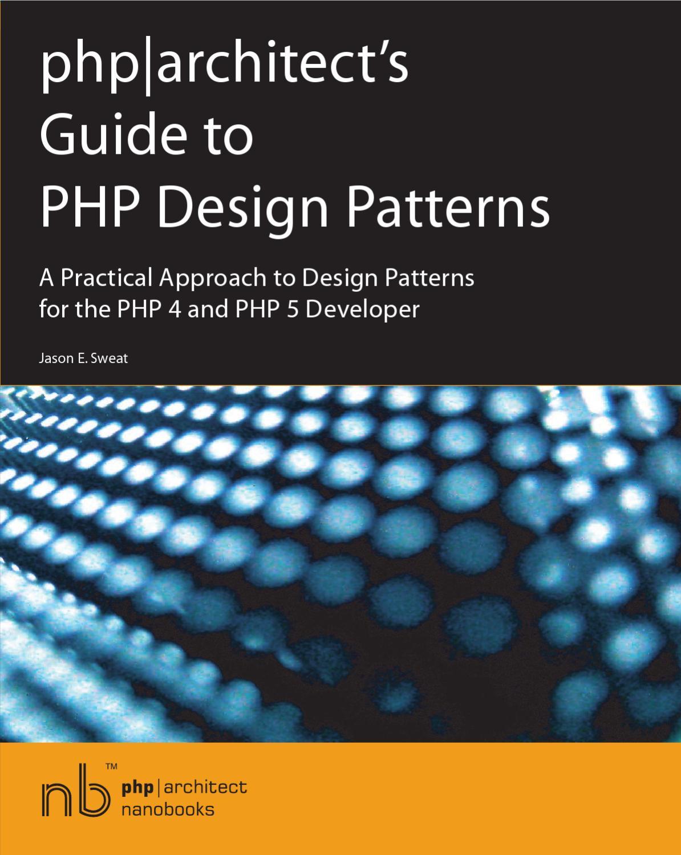 Guide to PHP Design Patterns by Evgen Demchenko - issuu