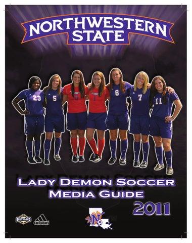 af14f0f9e6c7 2011 NSU soccer media guide by Northwestern State Athletics - issuu