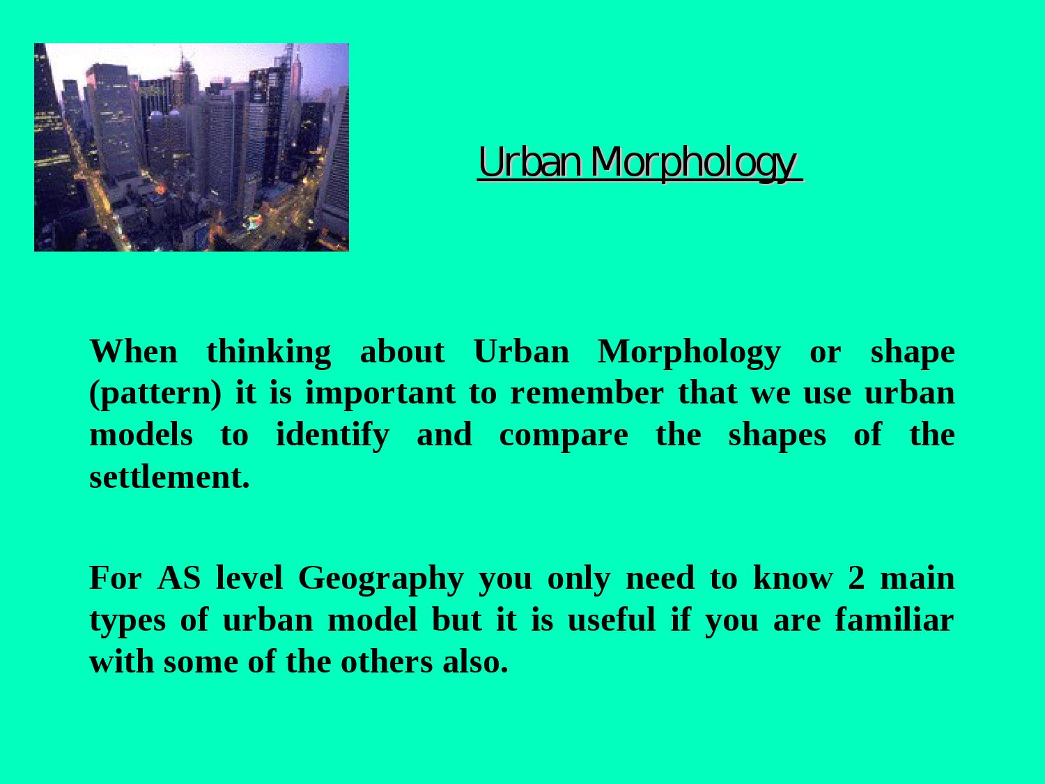 AS Level Urban Morphology and Model by Jahnoi Anderson - issuu
