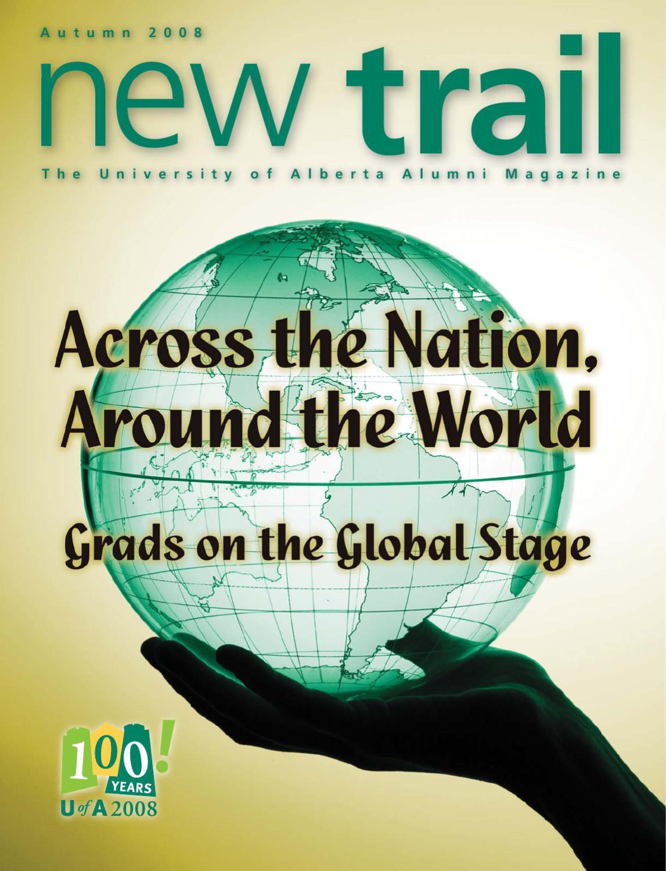 e3dbb1552575 New Trail Autumn 2008 by University of Alberta Alumni - issuu