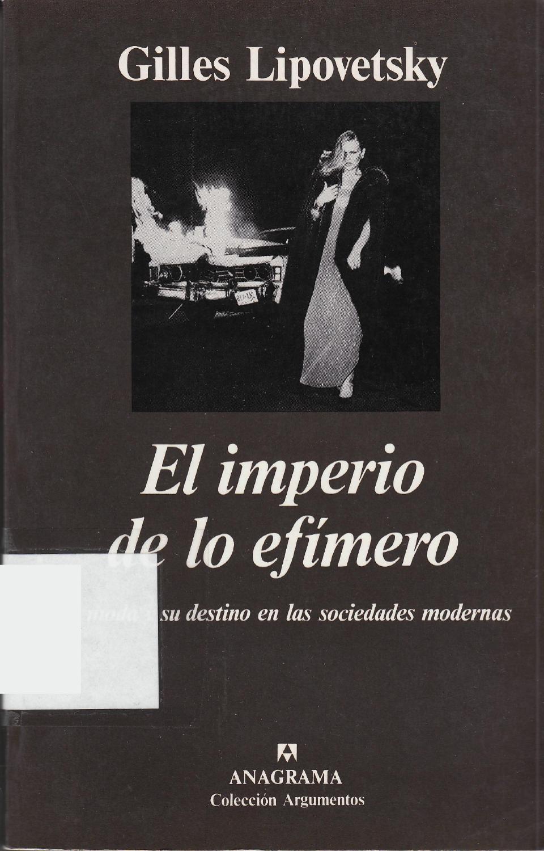 95dc2e1f06df EL IMPERIO DE LO EFIMERO: LA MODA Y SU DESTINO EN LAS SOCIEDADES ...