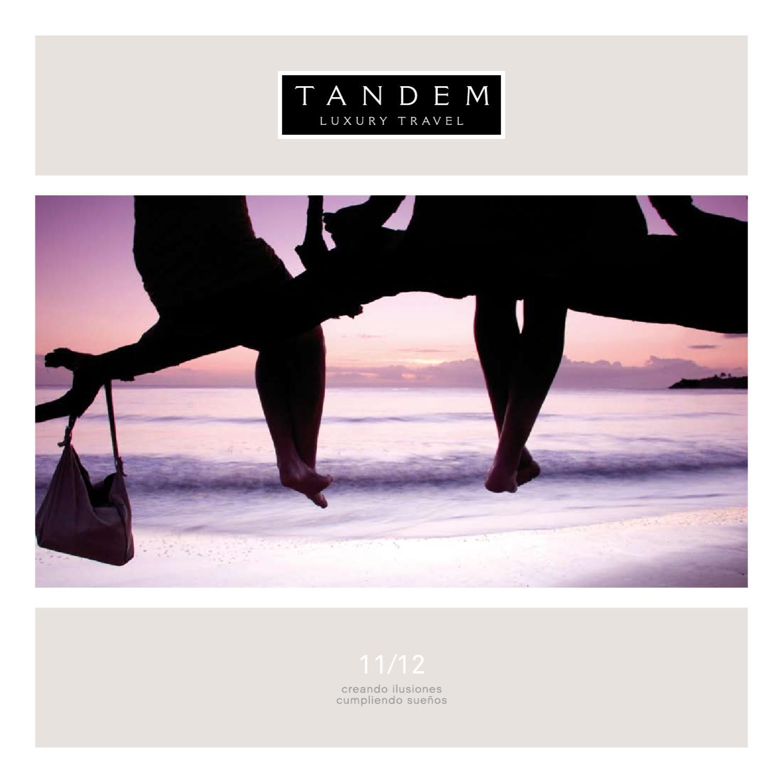 TANDEM Luxury Travel - Viajes 2011/2012 by TANDEM Luxury Travel - issuu