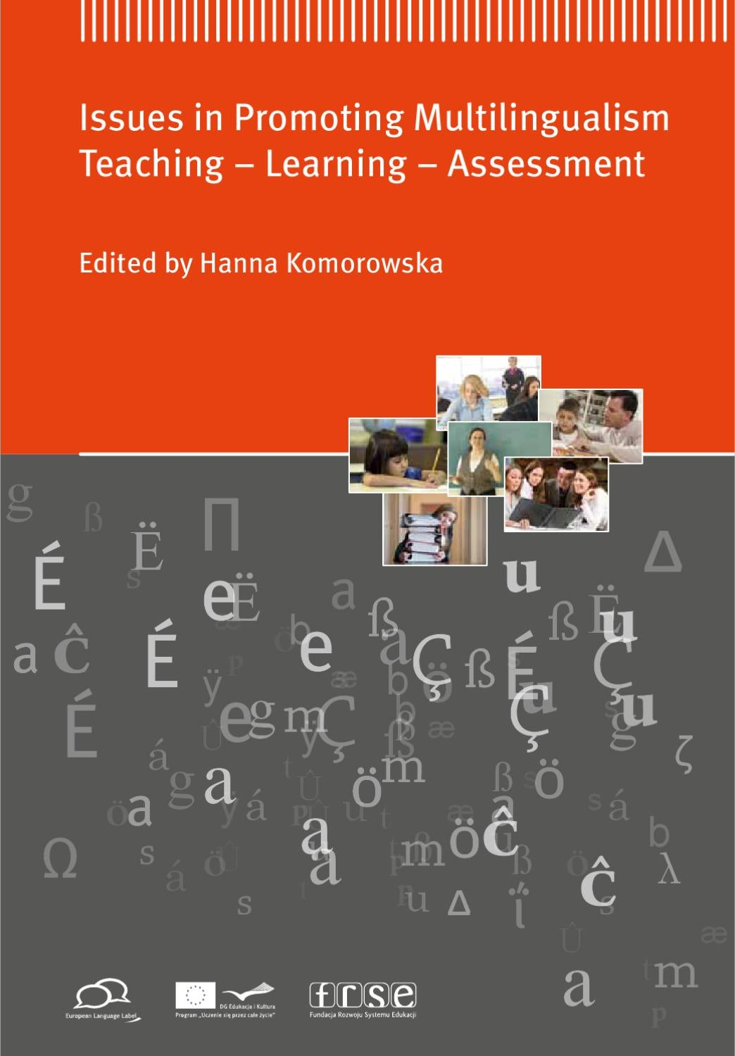 Issues in promoting multilingualism teaching learning issues in promoting multilingualism teaching learning assessment by fundacja rozwoju systemu edukacji issuu fandeluxe Gallery