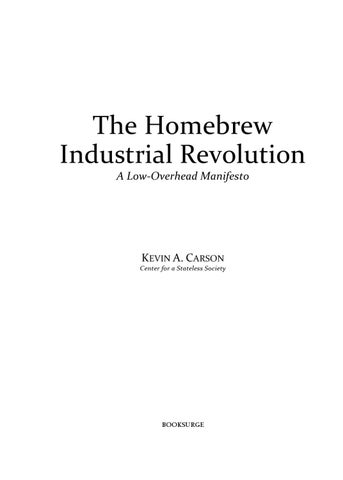 cf7fa0cc The Homebrew Industrial Revolution - A Low-Overhead Manifesto by ...